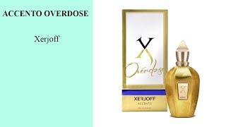 ACCENTO OVERDOSE - Xerjoff - Boutique Ieale